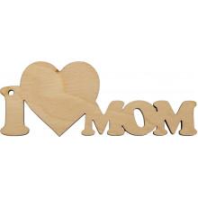 Заготовка фанера надпись I love mom 4х10 см (5)